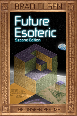 Future Esoteric: The Unseen Realms (The Esoteric Series #2) Cover Image