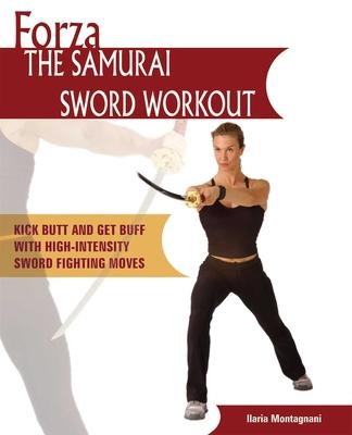 Forza the Samurai Sword Workout Cover