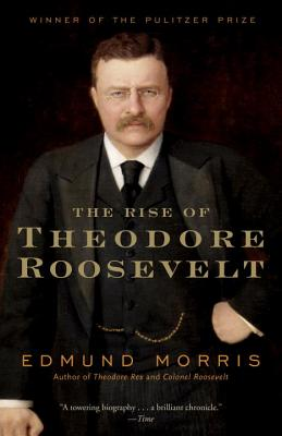 Rise of Theodore Roosevelt cover image