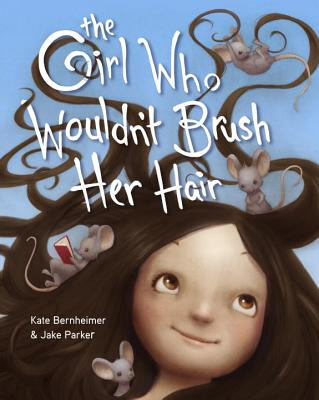 The Girl Who Wouldn't Brush Her Hair Cover Image