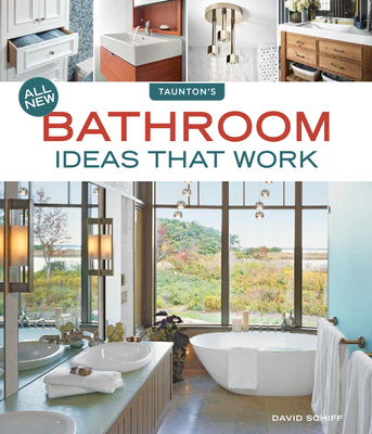 All New Bathroom Ideas That Work Cover Image
