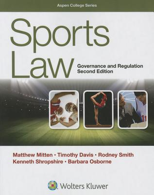 Sports Law: Governance and Regulation (Aspen College) Cover Image