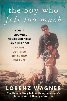 Cover for The Boy Who Felt Too Much