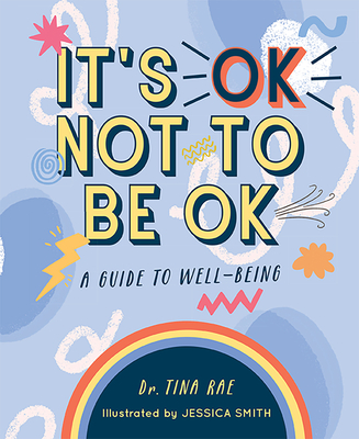 It's Ok Not to Be Ok: A Guide to Well-Being Cover Image