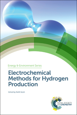 Electrochemical Methods for Hydrogen Production Cover Image