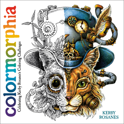 Colormorphia: Celebrating Kerby Rosanes's Coloring Challenges cover