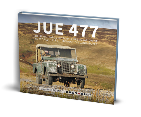 JUE 477: The remarkable history and restoration of the world's first production Land-Rover Cover Image