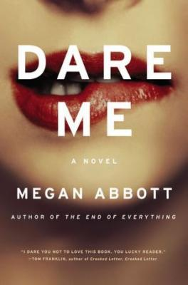Dare Me: A Novel Cover Image