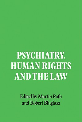 Psychiatry, Human Rights and the Law Cover Image