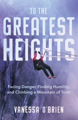 Cover for To the Greatest Heights