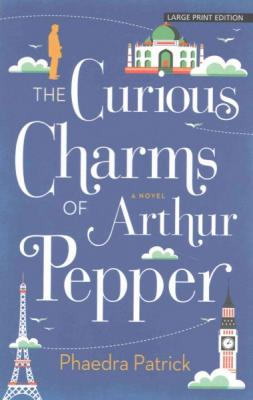 The Curious Charms of Arthur Pepper (Large Print Press) Cover Image
