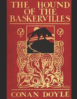 The Hound Of The Baskervilles: A Fantastic Story of Action & Adventure (Annotated) By Arthur Conan Doyle. Cover Image
