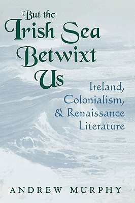 Cover for But the Irish Sea Betwixt Us