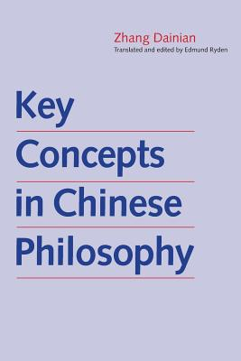 Cover for Key Concepts in Chinese Philosophy (The Culture & Civilization of China)