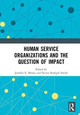 Human Service Organizations and the Question of Impact Cover Image