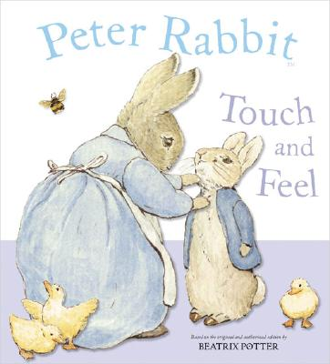 Peter Rabbit Touch and Feel Cover Image