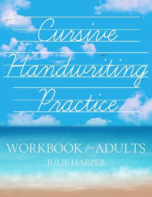 Cursive Handwriting Practice Workbook for Adults Cover Image