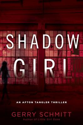 Shadow Girl (An Afton Tangler Thriller #2) Cover Image