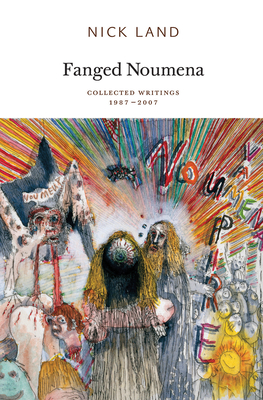 Fanged Noumena: Collected Writings 1987-2007 Cover Image