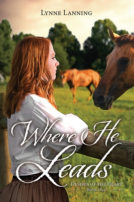 Cover for Where He Leads