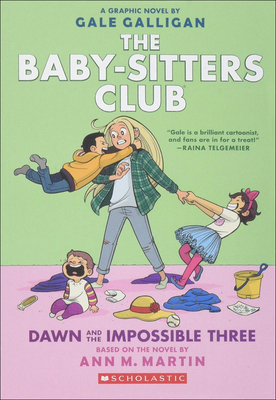 Dawn and the Impossible Three (Baby-Sitters Club Full-Color Graphic Novels #5) Cover Image