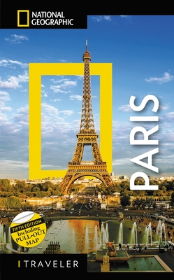 National Geographic Traveler: Paris, 5th Edition Cover Image