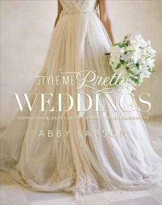 Style Me Pretty Weddings Cover