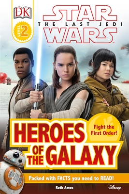 DK Reader L2 Star Wars The Last Jedi  Heroes of the Galaxy (DK Readers Level 2) Cover Image
