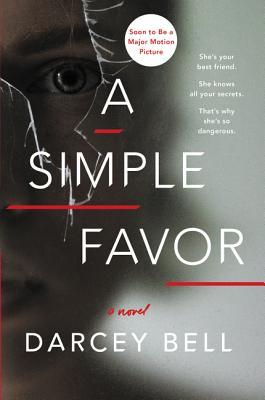 A Simple Favor: A Novel Cover Image
