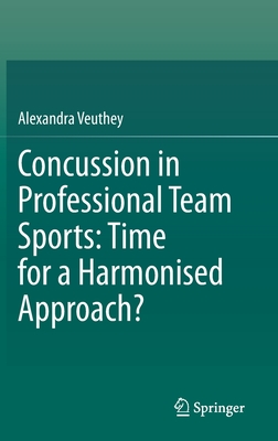 Concussion in Professional Team Sports: Time for a Harmonised Approach? Cover Image
