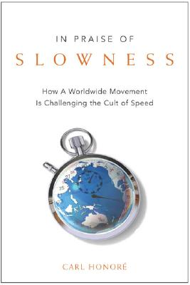 In Praise of Slowness Cover