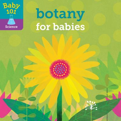 Baby 101: Botany for Babies Cover Image