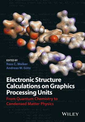 Electronic Structure Calculations on Graphics Processing Units Cover