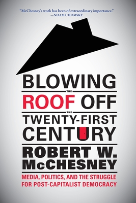 Blowing the Roof Off the Twenty-First Century Cover