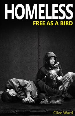 Homeless Free As A Bird Cover Image
