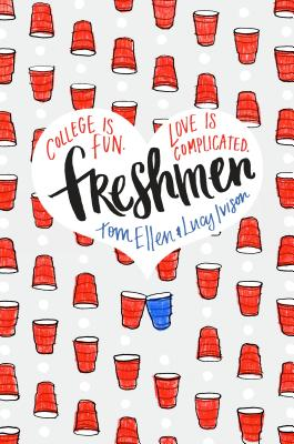 Freshmen by Tom Ellen & Lucy Ivison