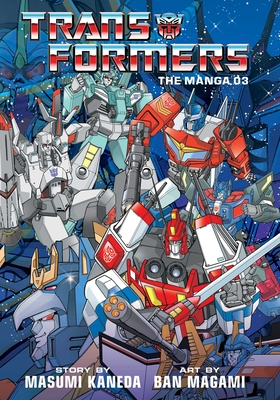 Transformers: The Manga, Vol. 3 Cover Image