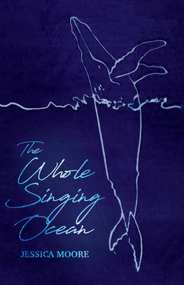 The Whole Singing Ocean Cover Image