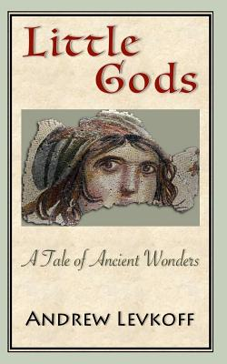 Little Gods: A Tale of Ancient Wonders Cover Image