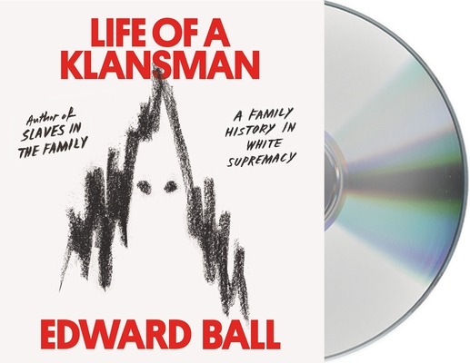Life of a Klansman: A Family History in White Supremacy Cover Image