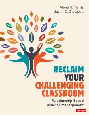 Reclaim Your Challenging Classroom: Relationship-Based Behavior Management Cover Image