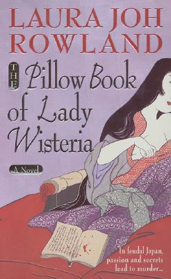 The Pillow Book of Lady Wisteria Cover Image