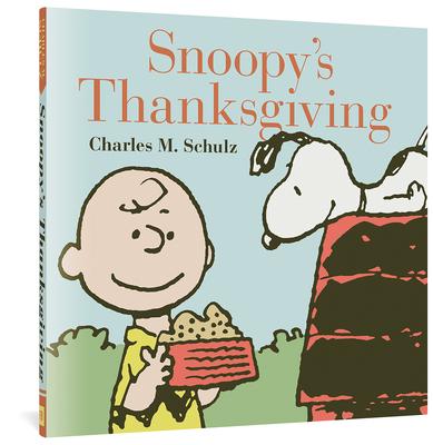 Snoopy's Thanksgiving (Peanuts Seasonal) Cover Image