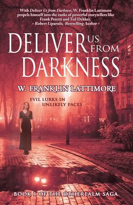 Deliver Us From Darkness (Otherealm #1) Cover Image