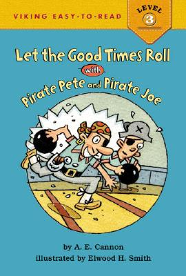 Let the Good Times Roll with Pirate Pete and Pirate Joe Cover