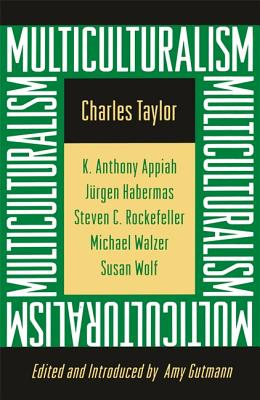 Multiculturalism: Expanded Paperback Edition Cover Image