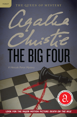 The Big Four: A Hercule Poirot Mystery (Hercule Poirot Mysteries #4) Cover Image