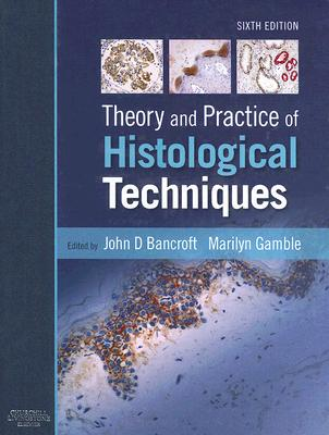 Theory and Practice of Histological Techniques Cover Image
