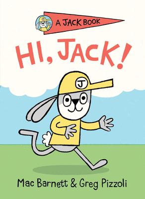 Hi, Jack! (A Jack Book #1) Cover Image