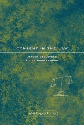 Consent in the Law (Legal Theory Today #10) Cover Image